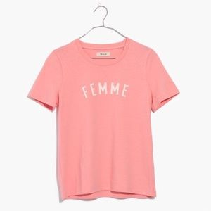 NWT MADEWELL Femme Pink Graphic T Feminist Blogger